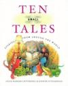 Ten Small Tales - Celia Barker Lottridge