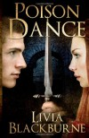 Poison Dance: A Novella - Livia Blackburne