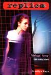 Virtual Amy (Replica 21) - Marilyn Kaye