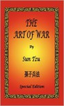 The Art of War by Sun Tzu - Special Edition - Sun Tzu