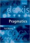 Pragmatics (Oxford Textbooks in Linguistics) - Yan Huang