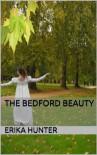 The Bedford Beauty (A Regency Novella) - Erika Hunter