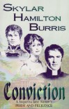 Conviction: A Sequel to Jane Austen's Pride & Prejudice - Skylar Hamilton Burris