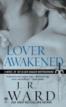 Lover Awakened  - J.R. Ward