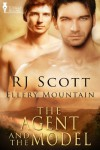 The Agent and the Model (Ellery Mountain) - RJ Scott