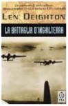 La battaglia d'Inghilterra - Len Deighton