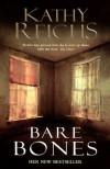 Bare Bones: (Temperance Brennan 6) - Kathy Reichs