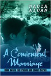 A Convenient Marriage - Nadia Aidan