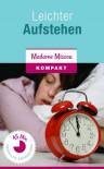 Leichter Aufstehen - 20 Insidertipps für Morgenmuffel - Madame Missou