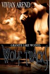 Wolf Tracks - Vivian Arend