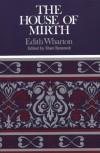 The House of Mirth (Case Studies in Contemporary Criticism) - Edith Wharton, Shari Benstock