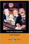 The Lees of Happiness (Dodo Press) - F. Scott Fitzgerald