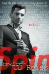 Spin (Songs of Corruption #1) - C.D. Reiss