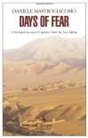 Days of Fear: A Firsthand Account of Captivity Under the New Taliban - Daniele Mastrogiacomo, Michael Reynolds