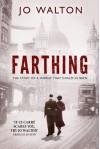 Farthing - Jo Walton