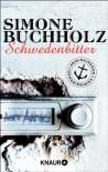 Schwedenbitter: Kriminalroman (Knaur TB) - Simone Buchholz