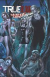 True Blood Volume 2: Tainted Love (True Blood (IDW)) - 'Marc Andreyko',  'Michael McMillian'