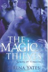 The Magic Thieves - Serena Yates