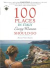 100 Places in Italy Every Woman Should Go - Susan Van Allen