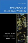 The Handbook of Technical Writing, Eighth Edition - Gerald J. Alred;Charles T. Brusaw;Walter E. Oliu