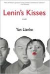 Lenin's Kisses - Yan Lianke, Carlos Rojas