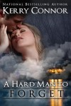 A Hard Man to Forget - Kerry Connor