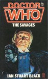 The Savages (Doctor Who, Book 109) - Ian Stuart Black