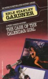 The Case of the Calendar Girl - Erle Stanley Gardner