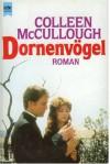 Dornenvögel - Colleen McCullough, Günter Panske
