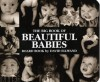 Big Book of Beautiful Babies board book (Board Book) - David Ellwand, Meredith Mundy Wasinger