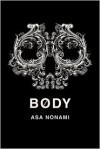 Body - Asa Nonami, Asa