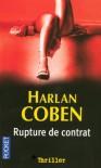 Rupture de contrat - Harlan Coben