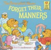 The Berenstain Bears Forget Their Manners - 'Stan Berenstain',  'Jan Berenstain'