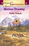Montana Dreaming: Home on the Ranch (Harlequin Superromance No. 1085) - Nadia Nichols