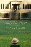 Being Mrs. Alcott - Nancy Geary