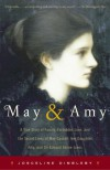 May and Amy: A True Story of Family, Forbidden Love, and the Secret Lives of May Gaskell, Her Daughter Amy, and Sir Edward Burne-Jones - Josceline Dimbleby