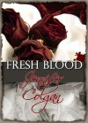 Fresh Blood - Jennifer Colgan
