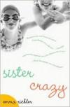 Sister Crazy - Emma Richler