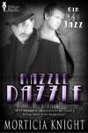 Razzle Dazzle - Morticia Knight