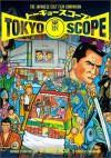 TokyoScope: The Japanese Cult Film Companion - Patrick Macias
