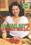 30-Minute Meals 2 - Rachael Ray, Ellen Swandiak