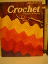 Crochet Techniques and Projects - Sunset Books