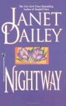 Nightway - Janet Dailey