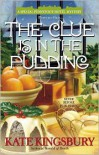 The Clue is in the Pudding - Kate Kingsbury