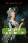 Marie Antoinette - Hilaire Belloc
