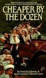Cheaper by the Dozen (A Bantam Starfire Book) - Frank B. Gilbreth Jr., Ernestine Gilbreth Carey
