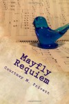 Mayfly Requiem - Courtney M. Privett