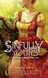 Sinfully Yours - Cara Elliott