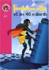 Fantômette et les 40 milliards - Georges Chaulet