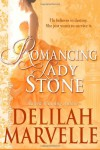 Romancing Lady Stone (School of Gallantry Novella) - Delilah Marvelle